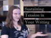 Tips For Sustaining Tension In YourWriting