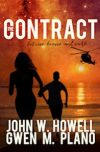 Book Promo – The CONTRACT between heaven and earth – by John Howell & Gwen M. Plano…