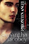"""Forgotten Angel"" (Summer Spirit Novellas, Book 3) by Samantha Jacobey – #Romance, #Paranormal, #Angels, #Ghosts, #Demons&Devils"
