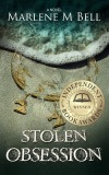People die, but legends live on… Stolen Obsession by Marlene M Bell #amreading #Suspense @PrismBookTours @ewephoric