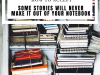 How to Accept Some Stories Will Never Make it Out of Your Notebook #MondayBlogs #Writer