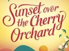 Sunset Over The Cherry Orchard by Jo Thomas #BlogTour #RandomThingsTours @annecater @jo_thomas01@Bookish_Becky