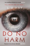 Do No Harm by LV Hay #BlogTour @orendabooks @annecater @LucyVHayAuthor