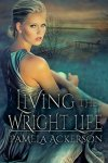 """Living the Wright Life"" by Pamela Ackerson – #Romance, #Mystery #Mystery&Suspense, #Clean&Wholesome, #Cozy"