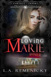 Loving Marie A Fairfield Corners Prequel