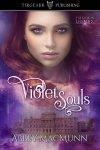 Publication Day Blitz: Violet Souls by Abbey Macmunn ~Rachel's RandomResources