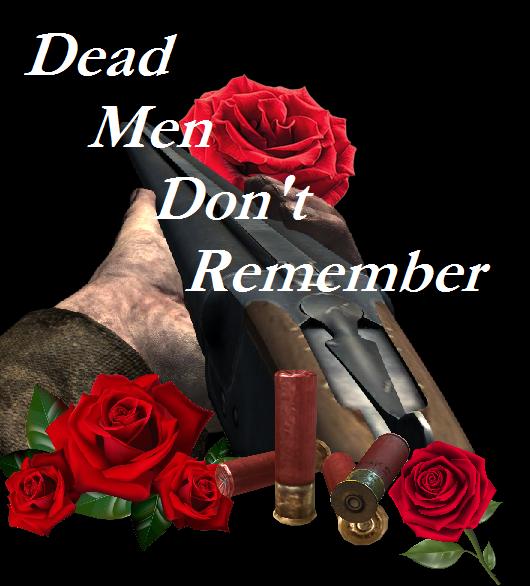 Ger dead men don't remember with gun