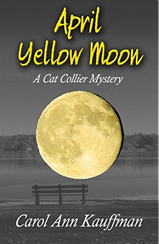 04 Carol April Yellow Moon A Cat Collier Mystery