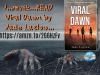 """""""I would definitely recommend this for anyone who's a fan of zombie novels."""" – Viral Dawn: (Viral Series Book 1) by JadeLazlow"""